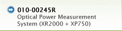 010-00245R | Optical Power Measurement System (XR2000 + X750)